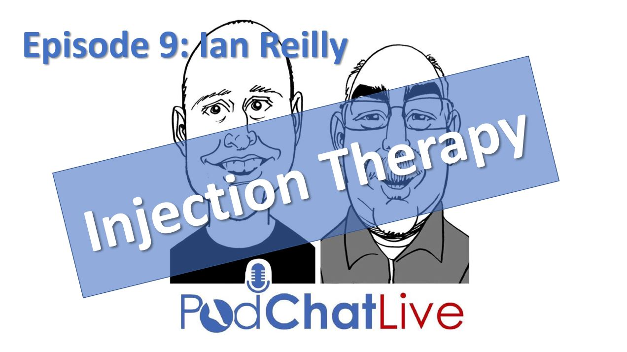 Episode 9: Ian Reilly [Injection Therapy]