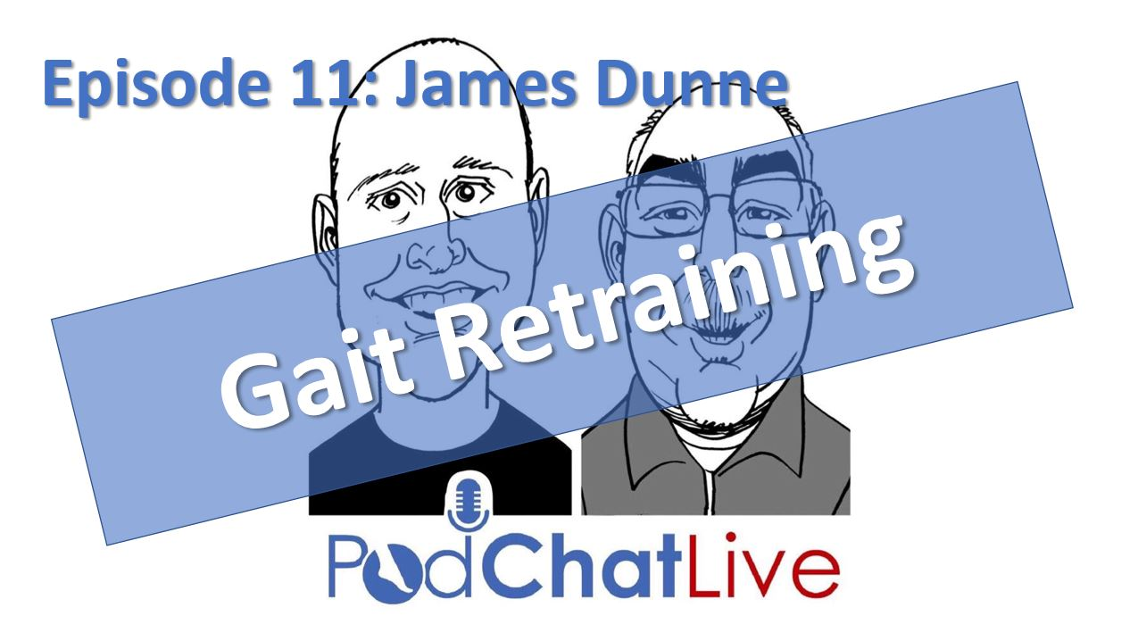 Episode 11: James Dunne [Gait Retraining]