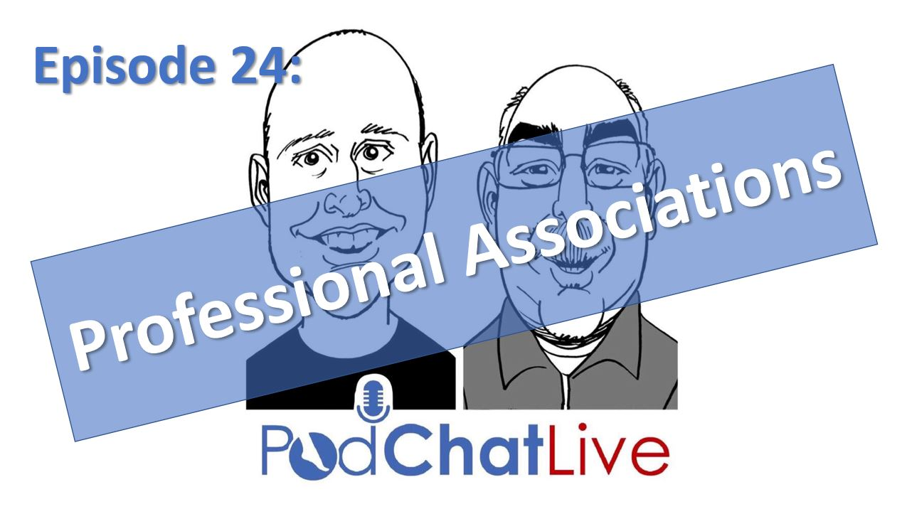 Episode 24: Professional Associations