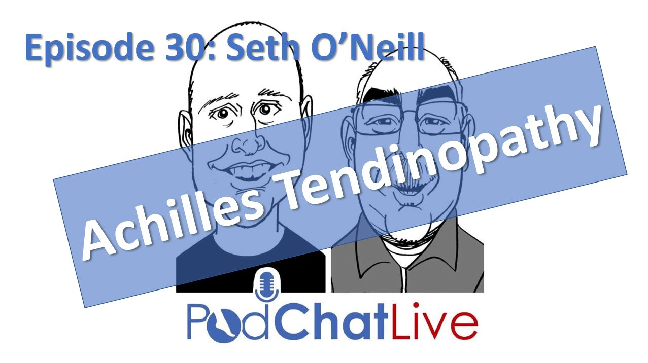 Episode 30 with Seth O'Neill [Achilles Tendinopathy]