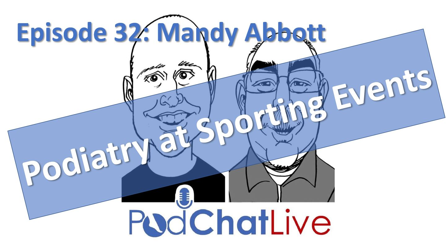 Episode 32 with Mandy Abbott [Podiatry at Sporting Events]