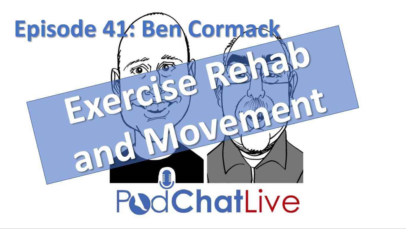 Episode 41 with Ben Cormack on Exercise Rehab & Movement