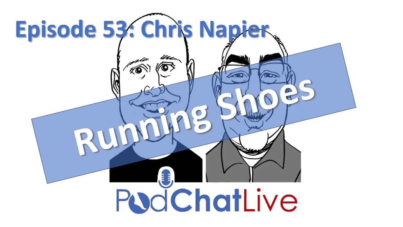 Episode 53 with Chris Napier [Running Shoes]