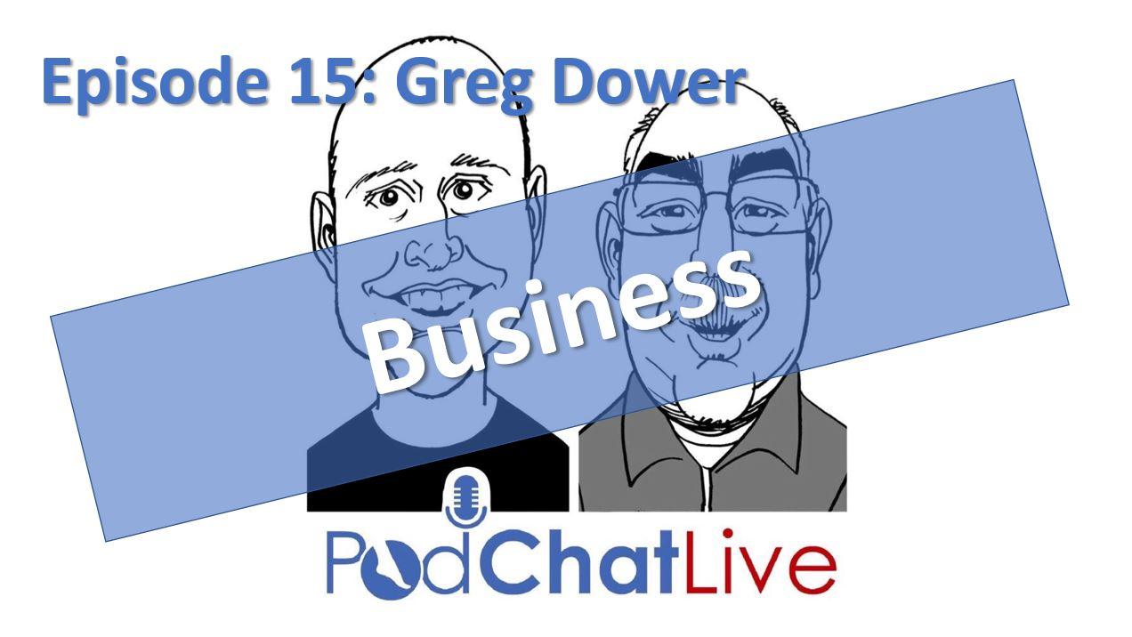 Episode 15: Greg Dower [Business Tips; Cricket; and Elvis]