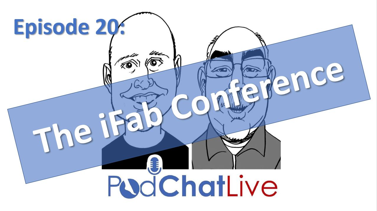 Episode 20: Craig and Ian [iFab Conference]