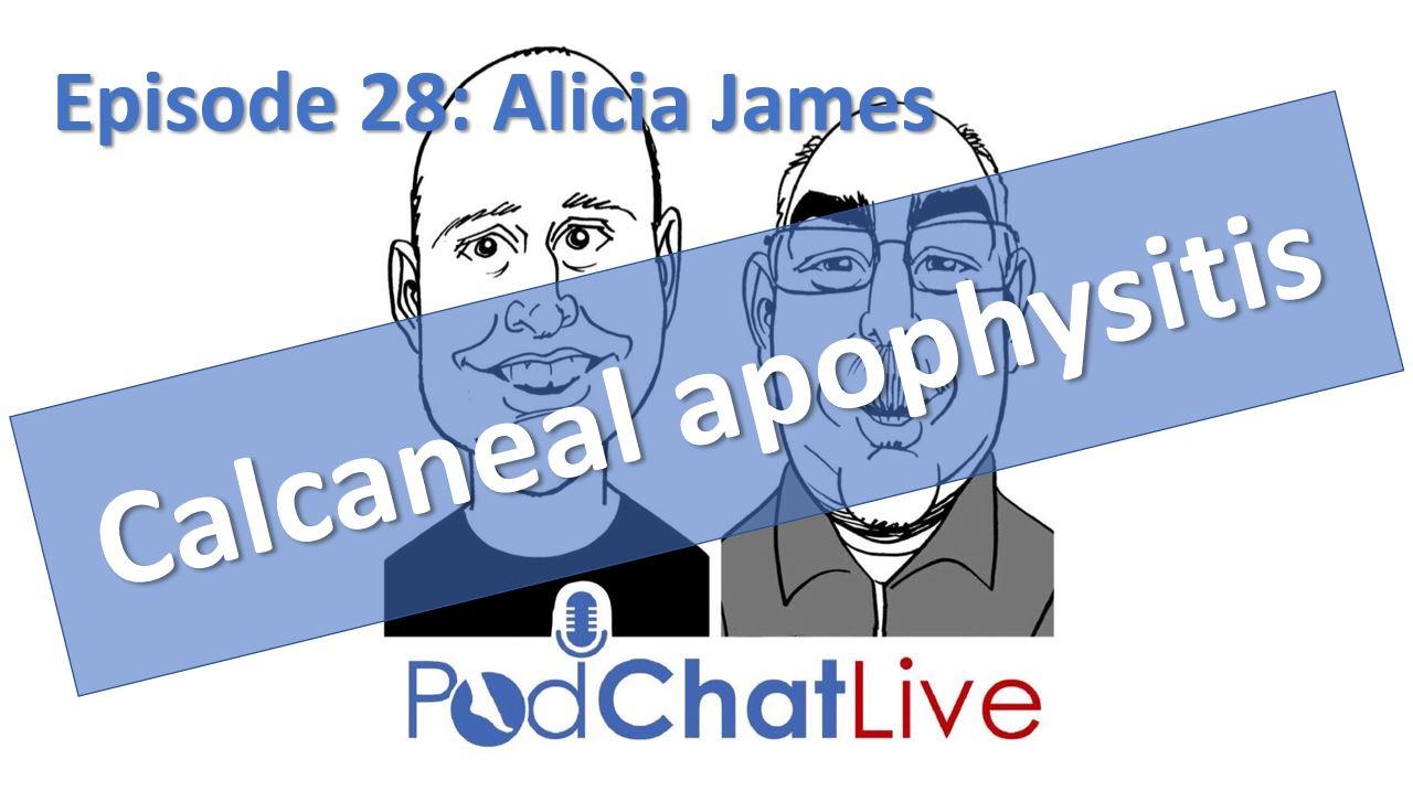 Episode 28: Alicia James [Calcaneal Apophysitis (Severs Disease)]