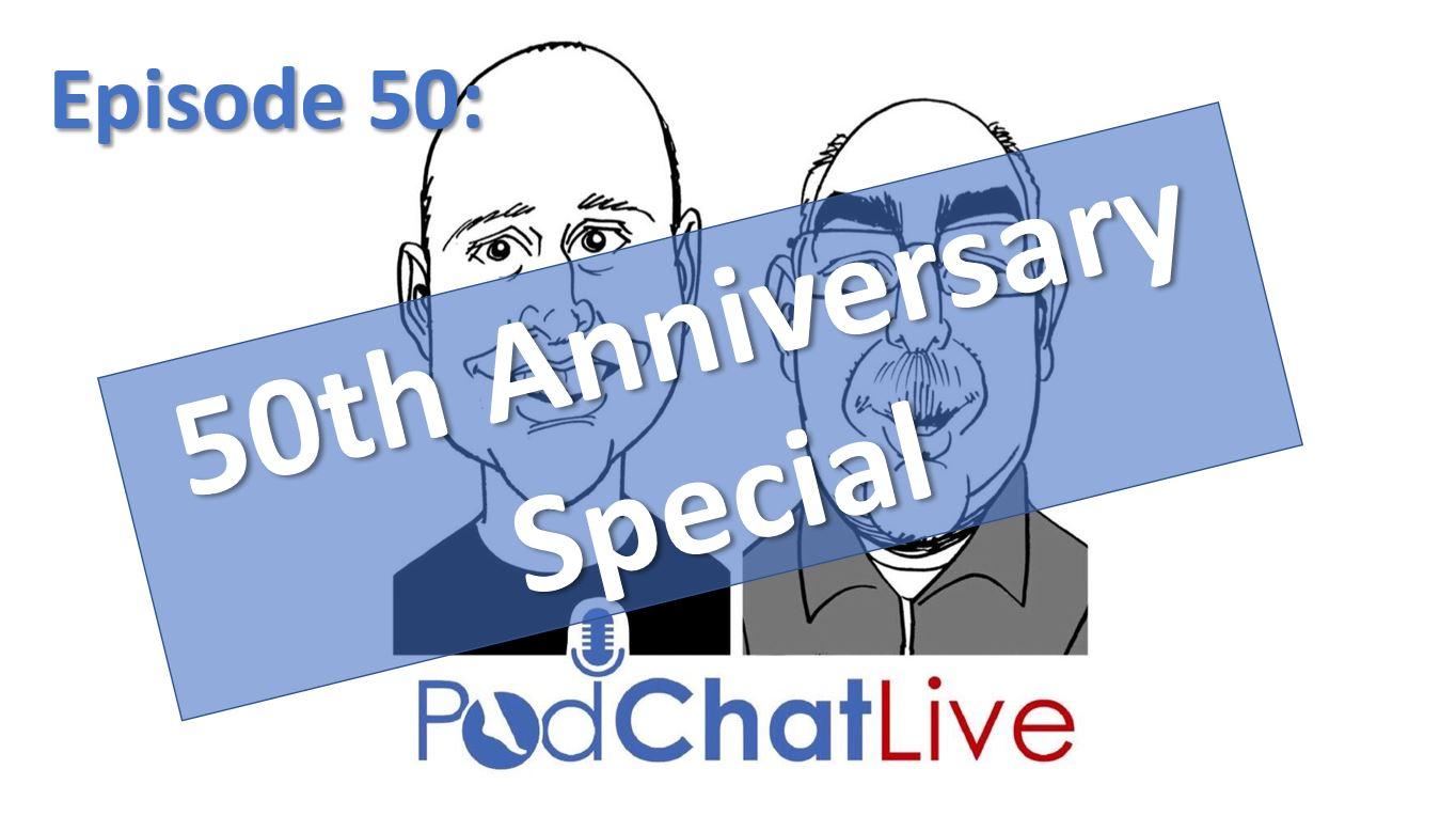 Episode 50: The 50th Celebration Episode