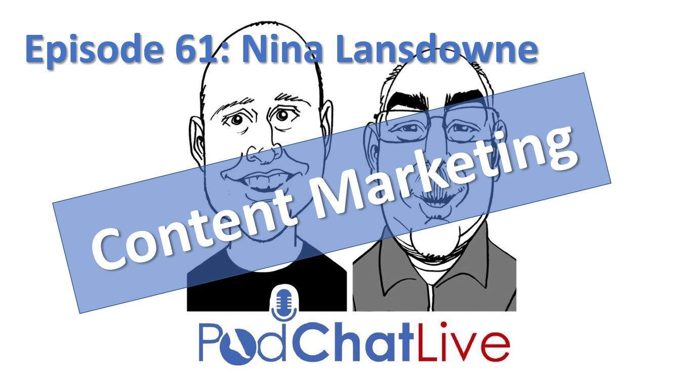 Episode 61 with Nina Lansdowne [Content Marketing]