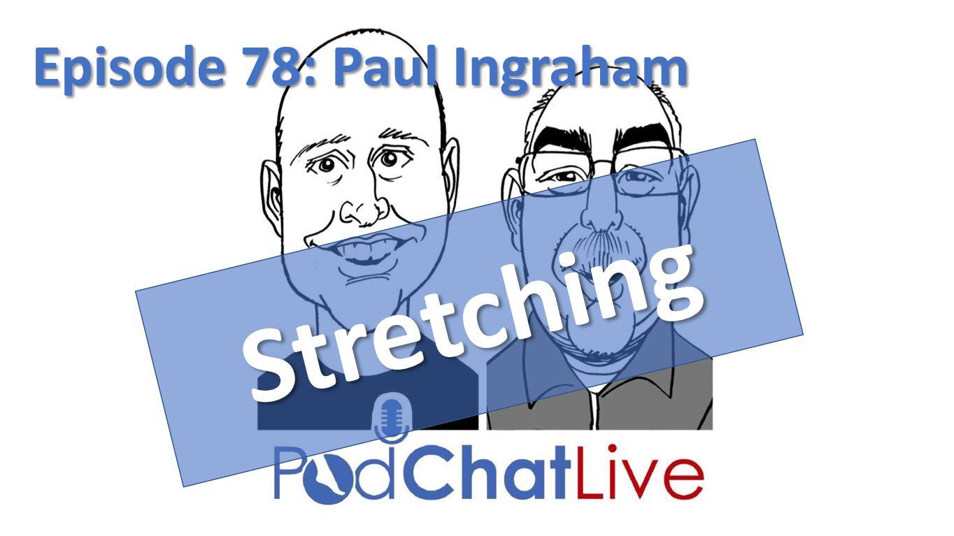 Episode 78 with Paul Ingraham [Stretching]
